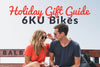 6KU HOLIDAY GIFT GUIDE!