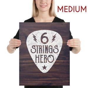 6 Strings Hero - Guitar Canvas