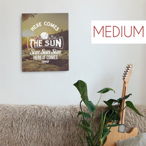 The Beatles - Here Comes The Sun - Medium Canvas
