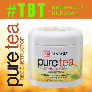 THROWBACK THURSDAY >> Pure Tea Reconstructor