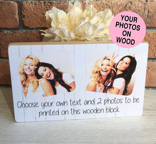 1029 - Personalised Photoblock - 2 photos - choose your own text