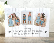 Load image into Gallery viewer, 1056 - Mummy Photoblock - To the world...