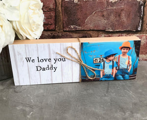 1047 - Daddy Message Photoblock - I/We love you...