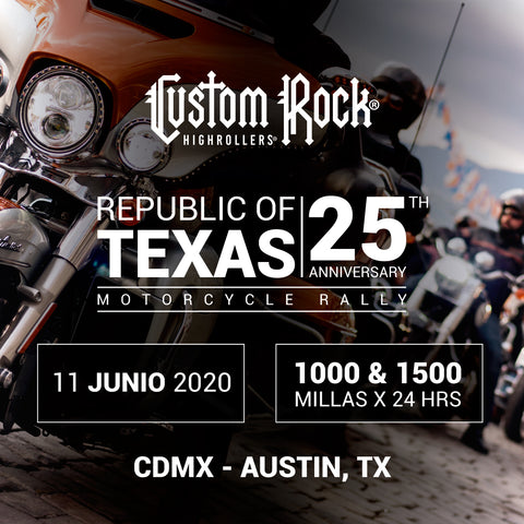 Custom Rock Rally, 11° Edición, CDMX - Austin TX 1000 y 1500 Millas por 24 Hrs.