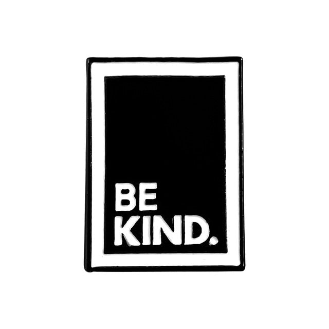 Be Kind Enamel Pins Collection