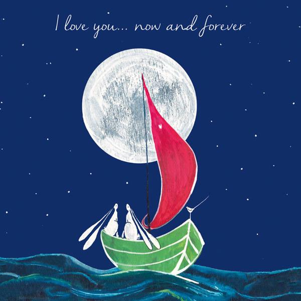 I love you now and forever greeting card