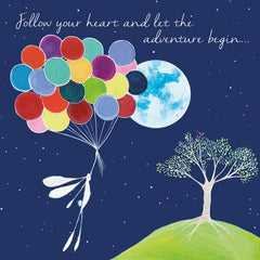 Follow your heart and let the adventure begin… Greeting Card