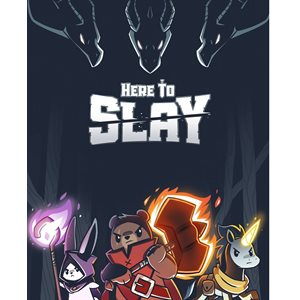 Here to Slay | HFX Games