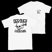Load image into Gallery viewer, OGs Over Everything T-Shirt (White)