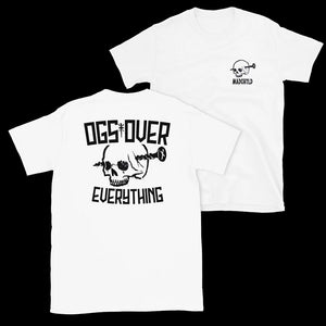 OGs Over Everything T-Shirt (White)
