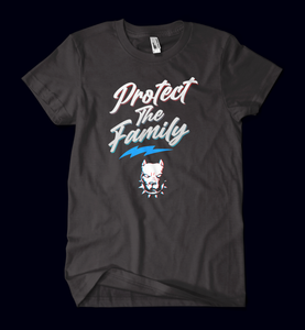 Protect The Family T-Shirt