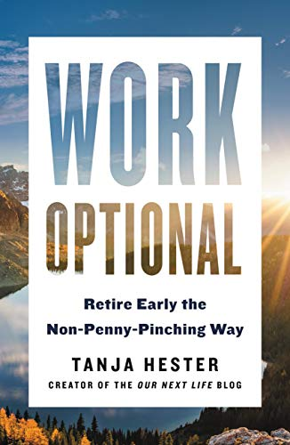 Work Optional: Retire Early the Non-Penny-Pinching Way - Nerds Guide to FI