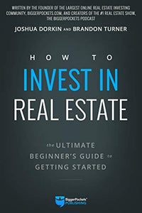 How to Invest in Real Estate: The Ultimate Beginner's Guide to Getting Started - Nerds Guide to FI