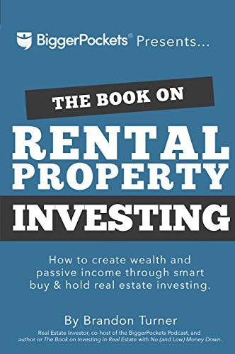 The Book on Rental Property Investing: How to Create Wealth and Passive Income Through Smart Buy & Hold Real Estate Investing - Nerds Guide to FI