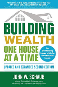 Building Wealth One House at a Time, Updated and Expanded, Second Edition - Nerds Guide to FI