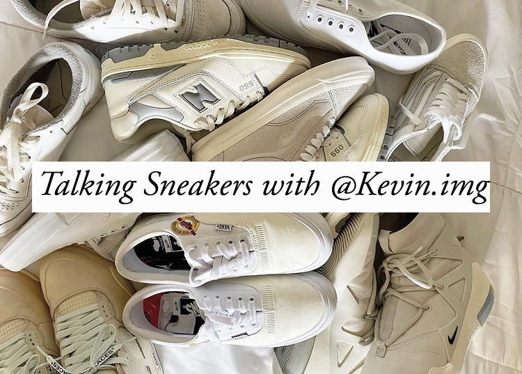 Talking Sneakers with @Kevin.img