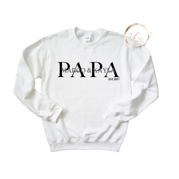 Custom Papa|Dad|Grandpa|Daddy Crewneck