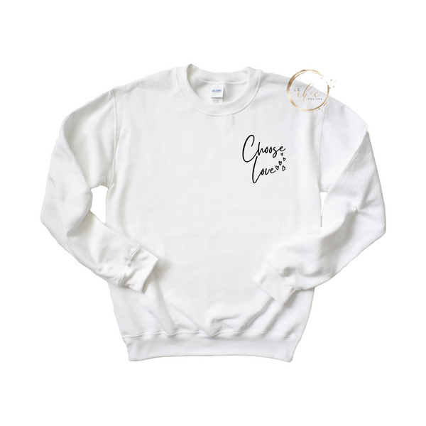 Choose Love Crewneck