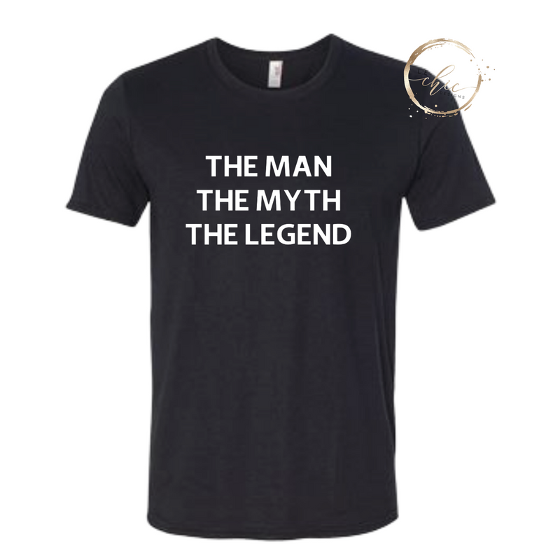 The Man, The Myth, The Legend Men's T-shirt
