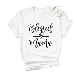 Blessed Mama  T-Shirt