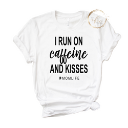 Caffeine & Kisses T-Shirt