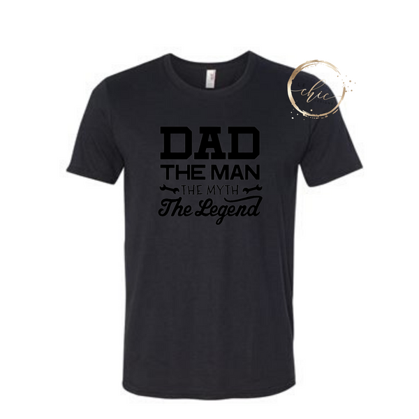 Dad The Man, The Myth, The Legend Men's T-shirt