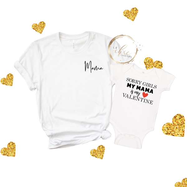 Sorry Girls My Mama Valentine's T-Shirt Set