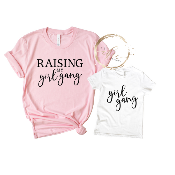 Mommy & Me Raising My Girl Gang T-Shirt Set