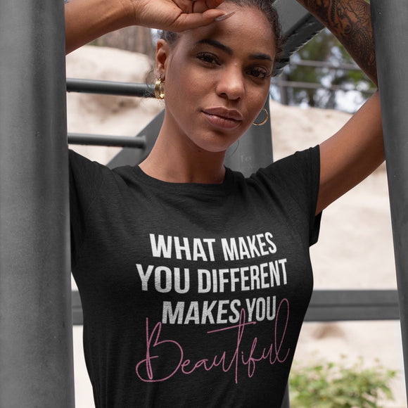 What Makes You Different Makes You Beautiful Tee