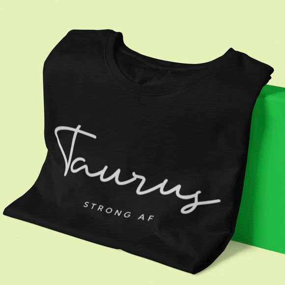 Taurus Strong AF Tee - White Print