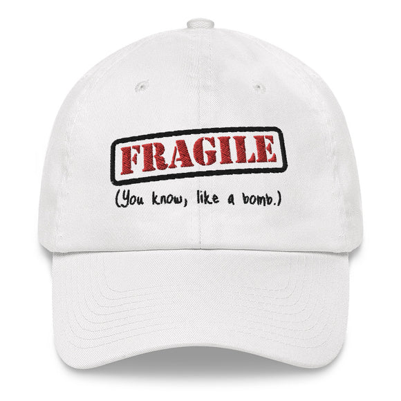 Fragile Like A Bomb Dad Hat
