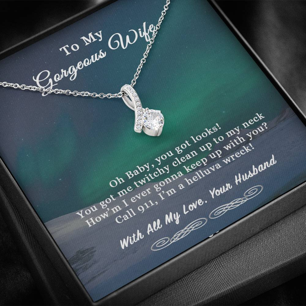 Husband To Wife You Got Looks Alluring Beauty Necklace