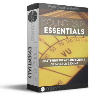 Sound Guy Essentials - Individual Access - WorshipSoundGuy