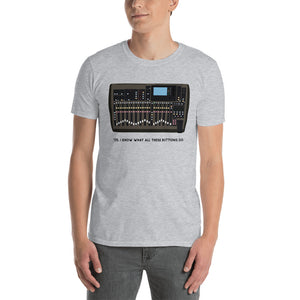 'Yes I Know What All These Buttons Do' (EX-32 Edition) T-Shirt