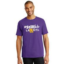 Load image into Gallery viewer, #StillWeLaugh – Limited Edition Tee