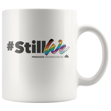 Load image into Gallery viewer, 2020 PRIDE Theme StillWe Mug