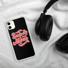 Load image into Gallery viewer, Swagmate Super Mom iPhone Case