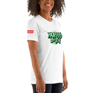 Swagmate Yaasss Bitch T-Shirt