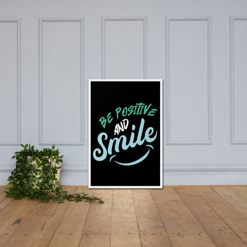 Swagmate Be Positive and Smile Framed Poster | SWAGMATE