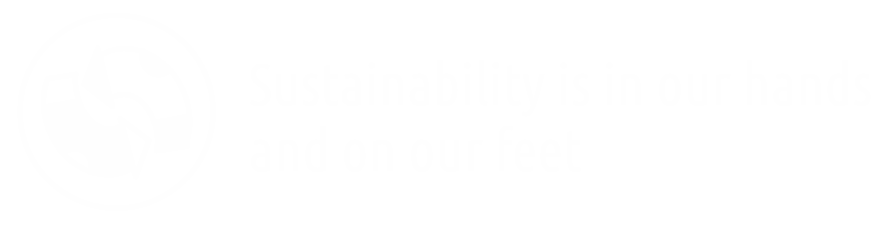 Sustainability is in our hands  and on our feet
