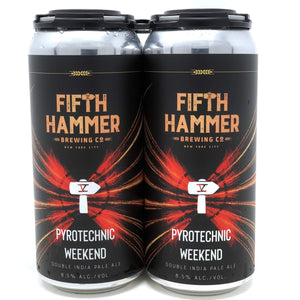 Fifth Hammer Pyrotechnic Weekend 16oz. Can