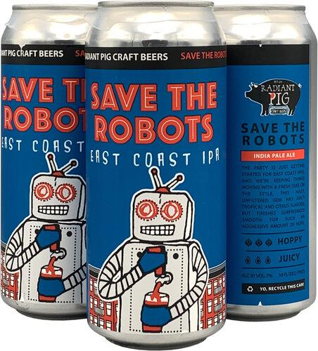 Radiant Pig Save the Robots 16oz. Can