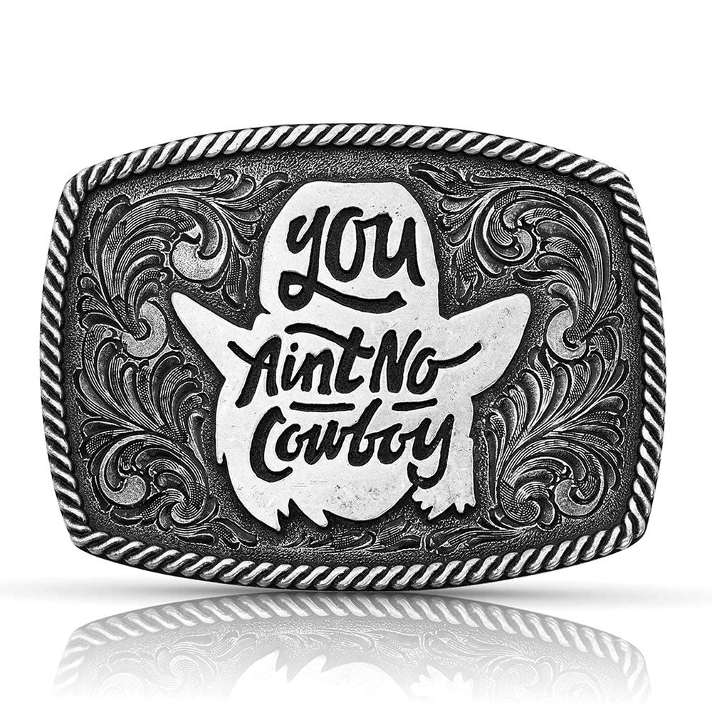 A806DBS Montana Silversmiths Dale Brisby You Ain't No Cowboy Attitude Buckle