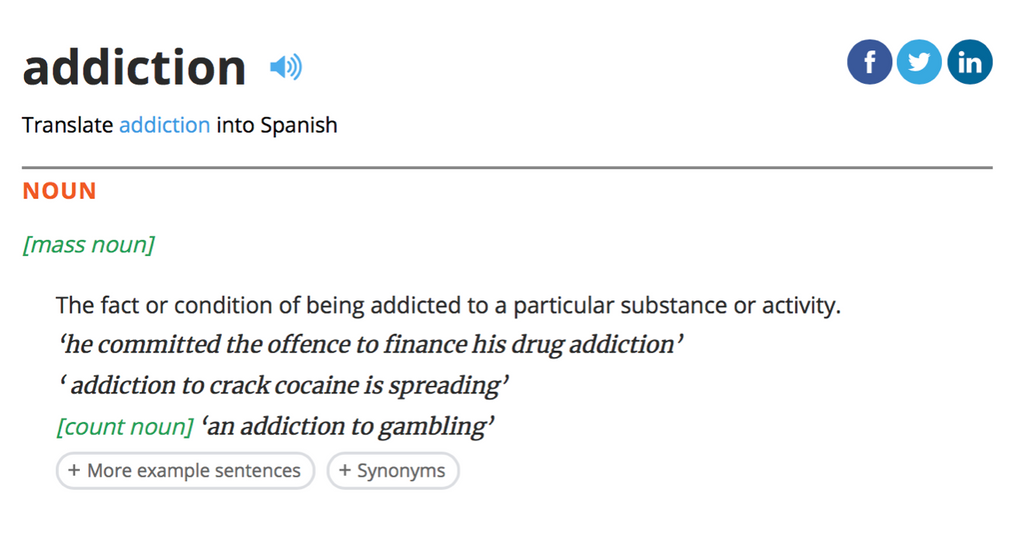 Dictionary definition of the word addiction