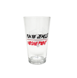 NO SAVE POINT PINT GLASS