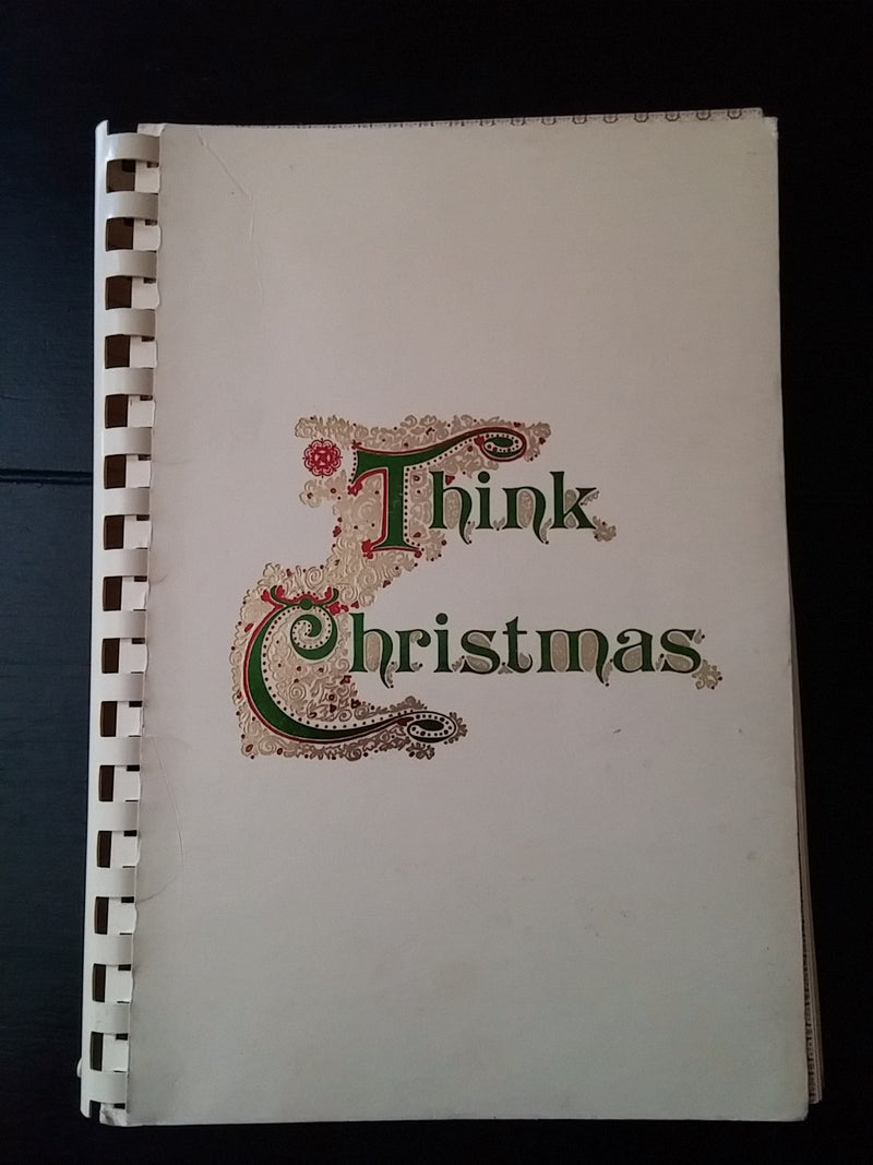 "Vintage Christmas Book - ""Think Christmas"" 1970s Crafts, Recipes, Gifts"