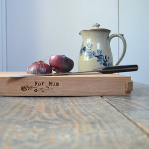 Chopping Board - beech with oak handles with 'For Mum' design