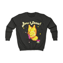 "Load image into Gallery viewer, ""Born to Dance!"" Kids' Sweatshirt - ARTSY STYLE"