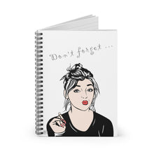 "Load image into Gallery viewer, ""Don't forget...""  Gorgeous Spiral Notebook - ARTSY STYLE"