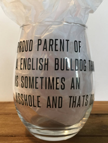 English Bulldog Wine Glass, Personalized For A Bully Owner